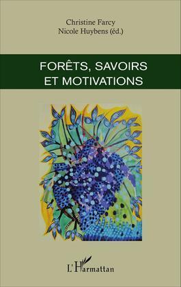 Forêts, savoirs et motivations