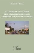 La liberté de circulation et le développement humain en Afrique de l'Ouest et du Centre