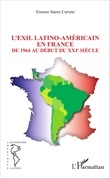 L'EXIL LATINO-AMÉRICAIN EN FRANCE
