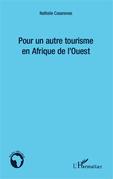 Pour un autre tourisme en Afrique de l'Ouest
