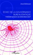 Echec de la gouvernance bureaucratique