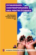 Dynamiques contemporaines des pentecôtismes
