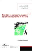 Mobilités et transports durables : des enjeux sécuritaires et de santé