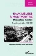 Eaux mêlées à Montmartre