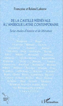 De la Castille médiévale à l'Amérique latine contemporaine