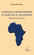 L'Afrique subsaharienne à l'aube du IIIe millénaire