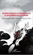 Négociations climatiques le dilemme de la Chine