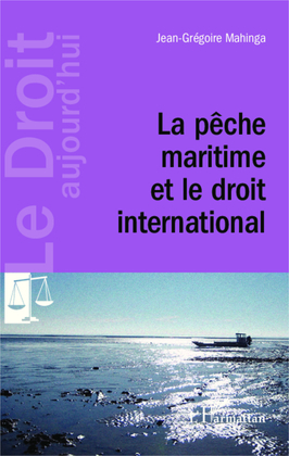 La pêche maritime et le droit international