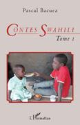 Contes Swahili (Tome 1)