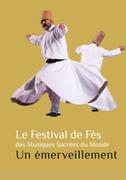 Le Festival de Fès des Musiques Sacrées du Monde