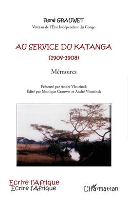 Au service du Katanga (1904-1908) Mémoires