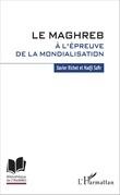 Le Maghreb à l'épreuve de la mondialisation