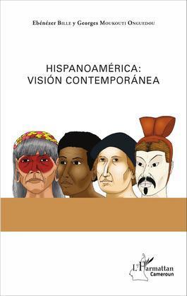 Hispanoamérica : visión contemporánea