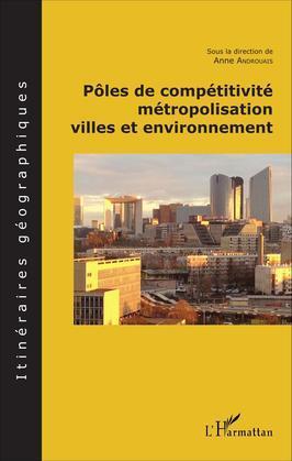 Pôles de compétitivité métropolisation,