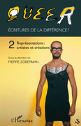 Queer volume 2 - ecritures de la différence ? - représentati