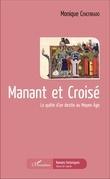 Manant et Croisé