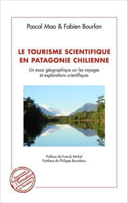 Le tourisme scientifique en Patagonie Chilienne