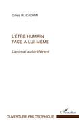 L'Être humain face À lui-mÊme - l'animal autoréférent