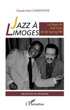 Jazz À limoges. la saga du hotclub et d
