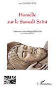 Homélie sur le samedi saint - de jean damascène