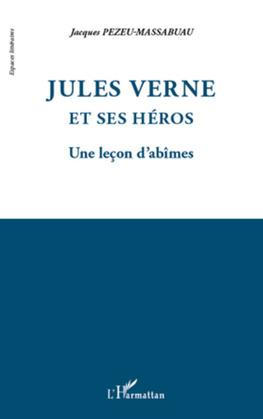 Jules Verne et ses héros