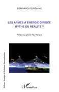 Les armes à énergie dirigée mythe ou réalité ?