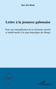 Lettre À la jeunesse gabonaise- pour un