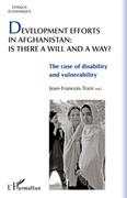 Development efforts in afghanistan: is t