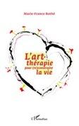 L'art-thérapie pour (re)construire la vie