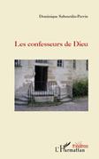 Les confesseurs de dieu