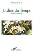 Jardins du temps - poèmes et nouvelles