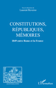 Constitutions, republiques, memoires - 1