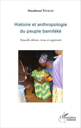 Histoire et anthropologie du peuple bamiléké