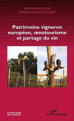 Patrimoine vigneron européen, oenotourisme et partage du vin