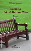 Le banc d'Axel Ramon Dias