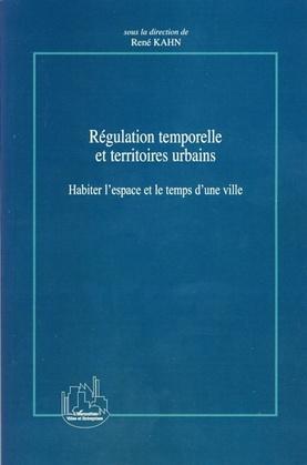 Régulation temporelle et territoires urbains