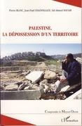 Palestine la dépossession d'unterritoir