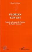 Florian 1755-1794-Aspects méconnus de ..