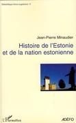 Histoire de l'Estonie et Nation Estonien