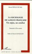 LA SOCIOLOGIE DE LANGUE FRANÇAISE