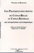 LES PRATIQUES DISCURSIVES DU CONGO-BELGE AU CONGO-KINSHASA : une interprétation sociolinguistique