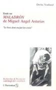 """Etude sur """"Maladron"""" de Miguel Angel Asturias"""