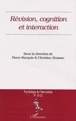 REVISION, COGNITION ET INTERACTION (n°11-12)