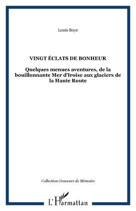 VINGT ÉCLATS DE BONHEUR