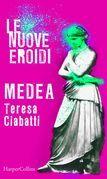 Medea | Le nuove Eroidi