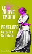 Penelope | Le nuove Eroidi