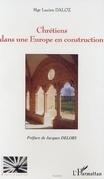 Chrétiens dans une europe en constructio