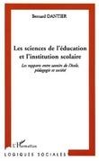 LES SCIENCES DE L'ÉDUCATION ET L'INSTITUTION SCOLAIRE