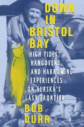 Down in Bristol Bay