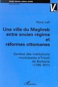 Ville du maghreb entre ancien régime et réformes ottomanes